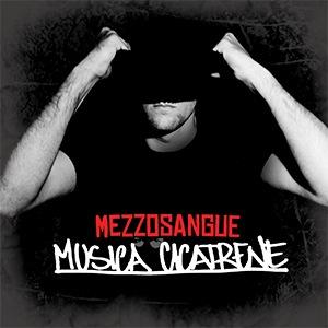 mezzosangue_musicacicatrene
